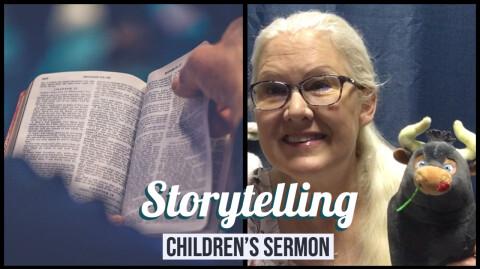 Storytelling: Children's Sermon