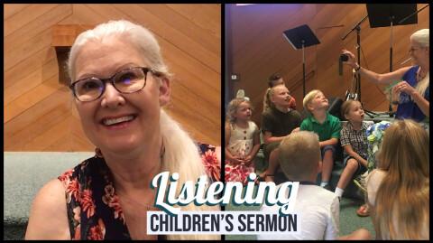 Listening: Children's Sermon