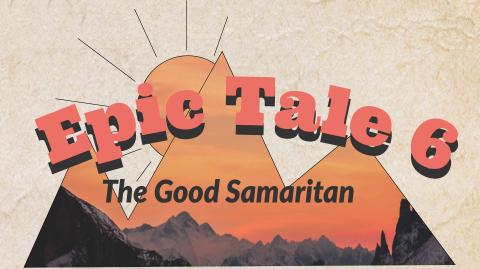 Epic Tales: The Good Samaritan