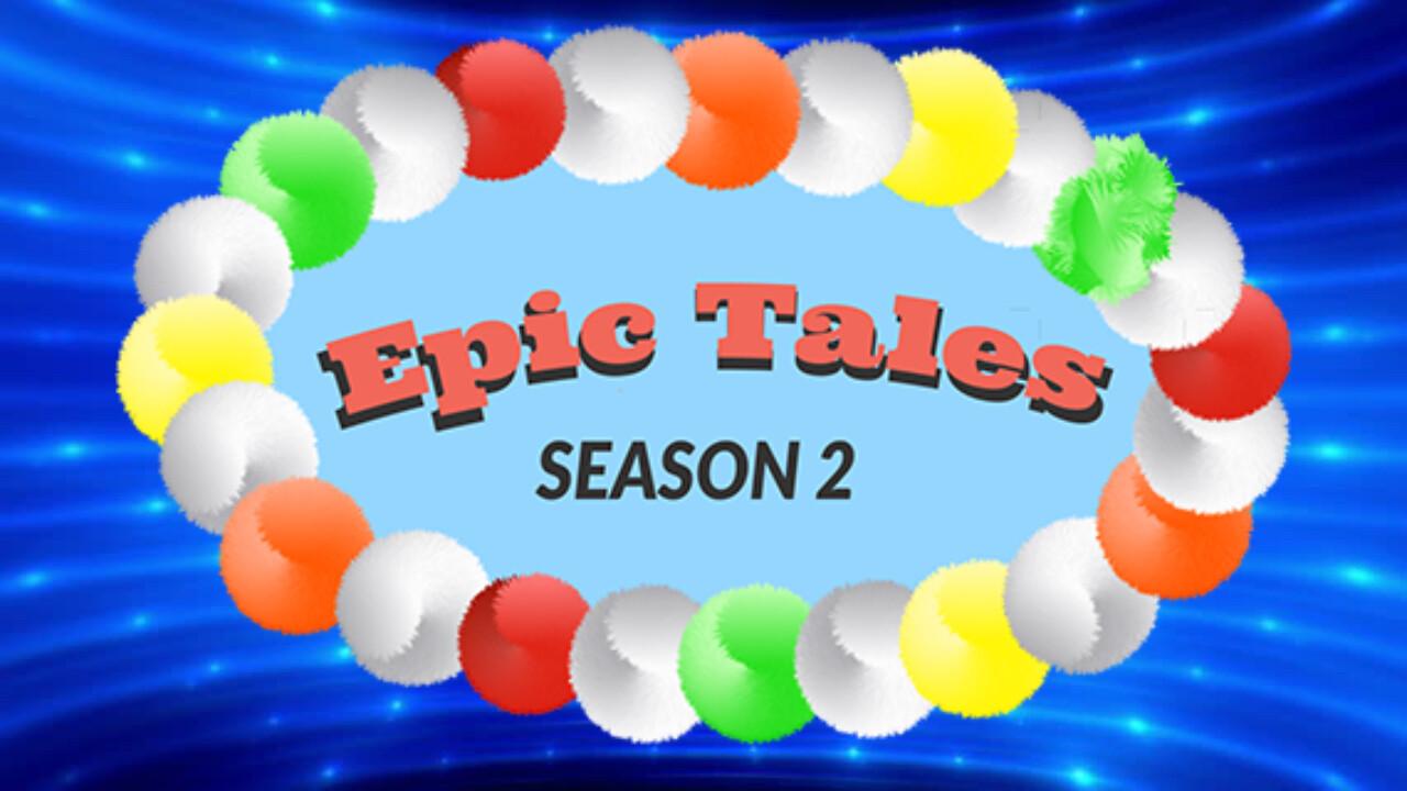 Epic! Season 2