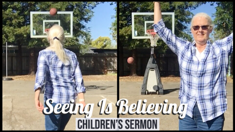 Seeing is Believing: Children's Sermon