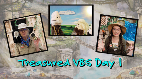 Day 1: Treasured Vacation Bible School