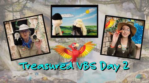 Day 2: Treasured Vacation Bible School