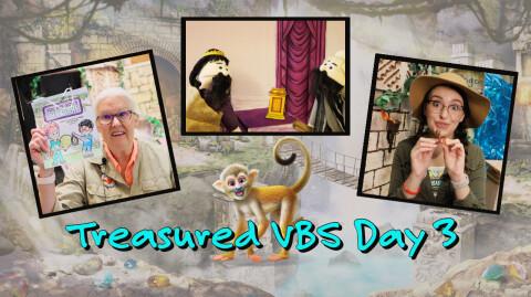 Day 3: Treasured Vacation Bible School