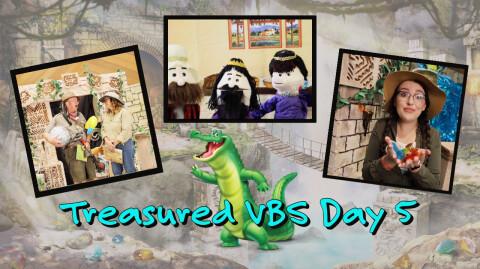 Day 5: Treasured Vacation Bible School