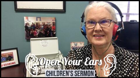 Open Your Ears: Children